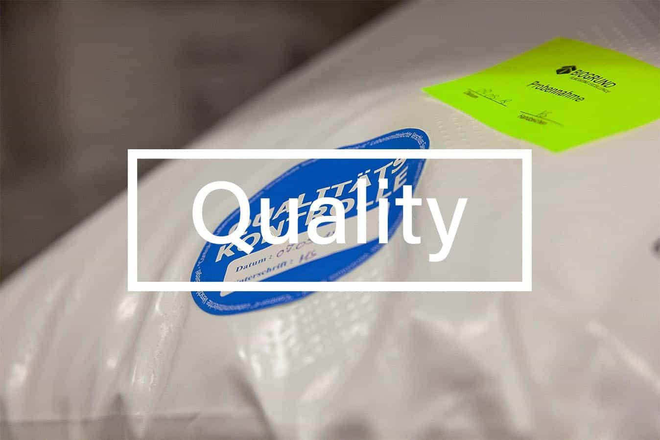 Quality of BIOGRUND